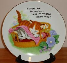 "KITTENS in BASKET collector's Plate ""SISTERS ARE FOREVER..."" 8.5"" Japan"