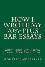How I Wrote My 70%-Plus Bar Essays : Jide Obi Law School Books for the Best...