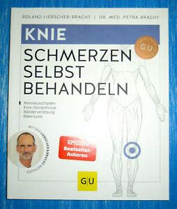 Knie-Schmerzen selbst behandeln ►►►UNGELESEN ° Roland Liebscher-Bracht /Meniskus