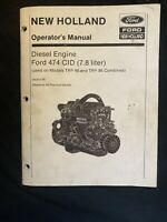 New Holland Operator's Manual Diesel Engine Ford 474 CID *1045