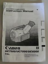 Instructions Camcorder CANON UC7500 UC7000 UC6000 PAL CD/Email