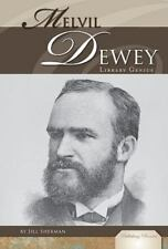 Melvil Dewey: Library Genius (Publishing Pioneers) by Sherman, Jill