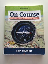 On Course by Skip Downing Six Edition (2010, Paperback)