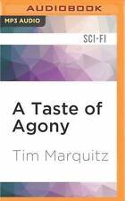 A Taste of Agony by Tim Marquitz (2016, MP3 CD, Unabridged)