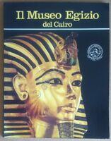 Lambelet Riesterer - Il Museo Egizio del Cairo - Lehnert & Landrok 1987 - 1^ Ed.