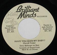 "Darrell Fields 7"" 45 HEAR PRIVATE HARD ROCK Have You Seen My GRAND FUNK RAILROAD"