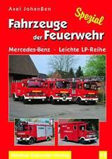FAHRZEUGE DER FEUERWEHR-MERCEDES-BENZ LEICHTE LP-REIHE