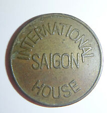 US MILITARY TOKEN - International House - US EMBASSY - SAIGON, Vietnam War, 4109