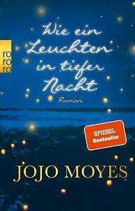 Wie ein Leuchten in tiefer Nacht von Jojo Moyes (2020, Taschenbuch)