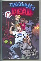 Everybody's Dead TPB IDW 2008 NM 1 2 3 4 5 New