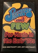 Precious and Few : Pop Music in the Early '70s Paperback