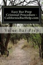 Easy Bar Prep Criminal Procedure - CaliforniaBarHelp. com : Take the Anxiety...