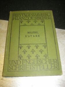 LIBRO: FREYTAGS SAMMLUNG FRANZO ESISCHER-MOLIERE- L'AVARE-1907**