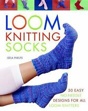 Loom Knitting Socks: A Beginner's Guide to Knitting Socks on a Loom with Over 50