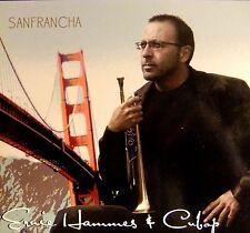 Sanfrancha by trumpeter Ernie Hammes & Cubop - audio CD (2011)
