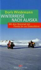 Winterreise nach Alaska: Mit dem Motorrad von Flori... | Buch | Zustand sehr gut