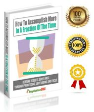 New ListingHow To Accomplish More In A Fraction Of The Time - eBook pdf -With Resell Rights