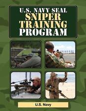 U. S. Navy SEAL Sniper Training Program by U. S. Navy Staff (2011, Paperback)