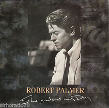 ROBERT PALMER She Makes My Day / Disturbing Behavior 45