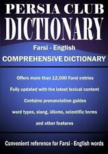 Persia Club Dictionary Farsi - English by Jalal Daie and Reza Nazari (2013,...