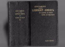 L'AVOCAT-CONSEIL Manuel de Droit de LÉON PARISOT Préf. Théodore VALENSI 1921 T.2