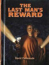 The Last Man's Reward by David Patneaude (1996, Hardcover)