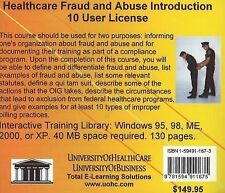 Healthcare Fraud and Abuse Introduction 10 Users: Healthcare Billing Compliance
