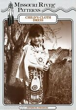 Missouri River Native American Indian Girl's Cloth Dress Sewing Pattern 6-16