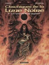 LES CHRONIQUES DE LA LUNE NOIRE ** TOME 9  **  NEUF  PONTET/FROIDEVAL