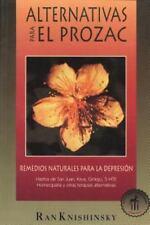 Alternativas para el Prozac: Remedios naturales para la depresion