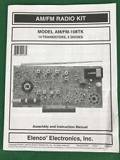 Elenco Electronics AM/FM Radio Kit Model AM/FM 108TK  REVISED 2007 Manual