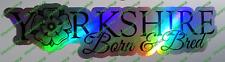 Yorkshire Rose nés et élevés marée noire Chrome Argent Autocollant Fenêtre Drôle Voiture