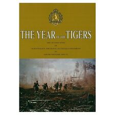 5th Battalion Rar during its second tour of Vietnam War 1969-70 Year Of Tigers