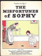 Comtesse de Segur / Skinner / Franc-Nohain - The Misfortunes of Sophy - 1943
