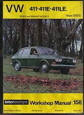 VW Volkswagen 411 411E 411 LE Sedan & Variant 1968on Intereurope Workshop Manual