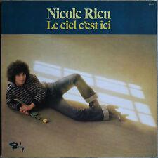 """NICOLE RIEU """"LE CIEL C'EST ICI""""  33T LP"""