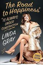 The Road to Happiness is Always Under Construction: SIGNED EDITION (Signed Copy)