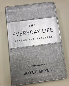 Joyce Meyer  The Everyday Life Psalms and Proverbs: The Power of God's Word
