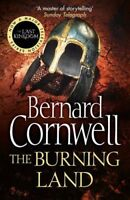 THE BURNING LAND (ALFRED THE GREAT 5) By BERNARD CORNWELL