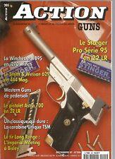 ACTION  GUNS N°205 STOEGER PRO SERIE 95 EN 22 LR / WINCHESTER 1895 EN 270 WINCH