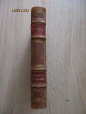 """Emile Zola   """" La Conquête de Plassans  """"  Edition Fasquelle   1927"""
