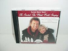 Bill and Gloria Gaither He Started The Whole World Singing CD