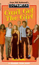 (Good)-Hollyoaks: Can't Get the Girl (Channel 4 Teen Soap Series) (Paperback)-Do
