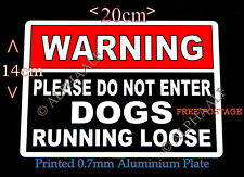 WARNING PLEASE DO NOT ENTER DOGS RUNNING LOOSE Ali Sign Red/Black Gate Security