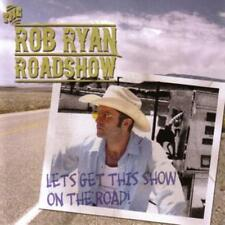 Lets Get This Show On The Road! von The Rob Ryan Roadshow (2013)