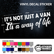 Its not just a van, its a way of life - Camper/Motorhome Sticker, Any Colour!