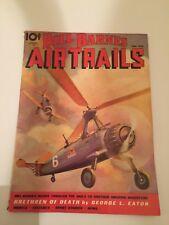 June 1936 Bill Barnes Air Trails Magazine Brethren Of Death by George L Eaton