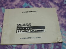 Original Vintage Sears KENMORE Sewing Machine Model 11551 or 10111 Owners Manual
