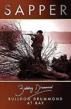 Buldog Drummond At Bay by Sapper (Paperback, 2001)