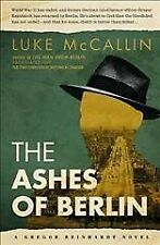 Ashes of Berlin : The Divided City, Paperback by McCallin, Luke, Like New Use...